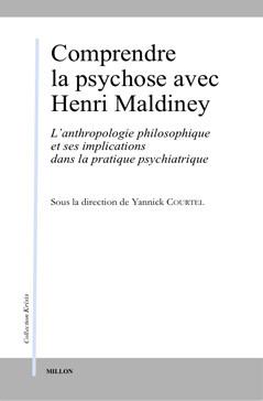 Comprendre la psychose avec Henri Maldiney: L'anthropologie philosophique et ses implications dans la pratique psychiatrique Book Cover